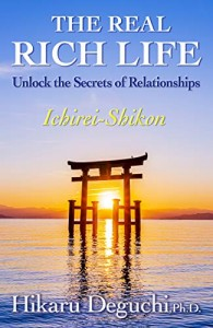THE REAL RICH LIFE: Unlock the Secrets of Relationships